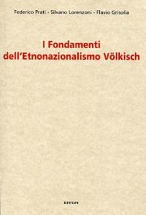 I fondamenti dell'etnonazionalismo Volkish